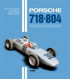Porsche 718 + 804 #2# Formel-Abenteuer in der Anderthalbliter-Ära