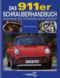 Porsche 911-er (1964-1989) Schrauberhandbuch #2# Reparieren und Optimieren leicht gemacht