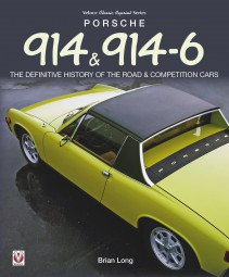 Porsche 914 & 914/6 #2# The defenitive history of the road & competition cars (classic reprint)