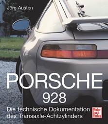Porsche 928 #2# Die technische Dokumentation des Transaxle-Achtzylinder