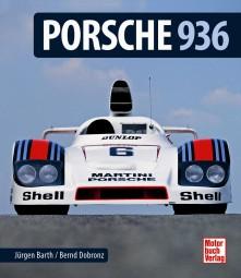 Porsche 936 #2# Die Dokumentation des Rennsportklassikers