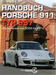 Handbuch Porsche 911 · Typ 997 #2# Alle Varianten von 2004 bis 2012