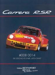 Carrera RSR #008 0014 #2# Die Geschichte einer