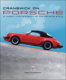 Cranswick on Porsche #2# A modern interpretation of the Porsche story