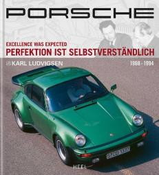 Porsche · Perfektion ist selbstverständlich #2# Band 2: 1968-1994