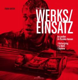 Porsche Werkseinsatz #2# Die großen 24-Stunden-Rennen: Nürburgring / Le Mans / Daytona