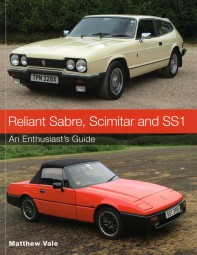 Reliant Sabre, Scimitar and SS1 #2# An Enthusiast's Guide