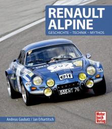 Renault Alpine #2# Geschichte · Technik · Mythos