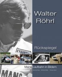 Walter Röhrl · Rückspiegel #2# Meine Laufbahn in Bildern