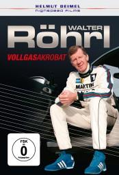 Walter Röhrl · Vollgasakrobat