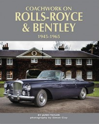 Coachwork on Rolls-Royce & Bentley #2# 1945-1965