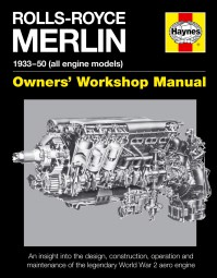 Rolls-Royce Merlin · 1933-50 (all engine models) #2# Owners' Workshop Manual
