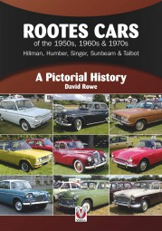 Rootes Cars of the 1950s, 1960s & 1970s #2# Hillman, Humber, Singer, Sunbeam & Talbot
