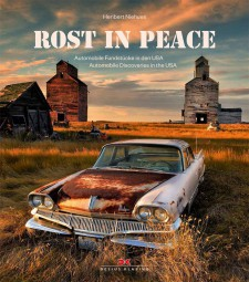 Rost in Peace #2# Automobile Fundstücke in den USA · Automobile Discoveries in the USA