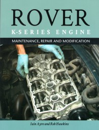 Rover K-Series Engine #2# Maintenance, Repair and Modification