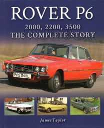 Rover P6 · 2000, 2200, 3500 #2# The Complete Story