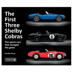 The First Three Shelby Cobras #2# The sports cars that changed the game