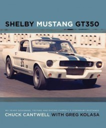 Shelby Mustang GT350 #2# My Years Designing, Testing and Racing Carroll's Legendary Mustangs