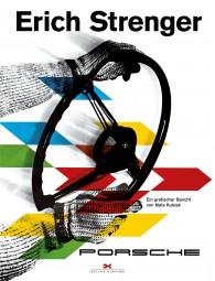 Erich Strenger und Porsche #2# Ein grafischer Bericht