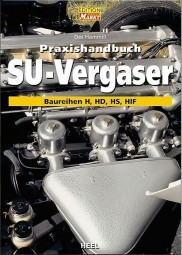 SU-Vergaser · Praxishandbuch #2# Baureihen H · HD · HS · HIF