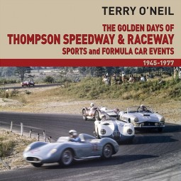 The Golden Days of Thompson Speedway & Raceway #2# Sports and Formula Car Events 1945-1977