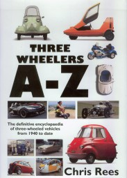 Three-Wheelers A-Z #2# The definitive encyclopaedia of three-wheeled vehicles from 1940 to date