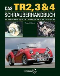 Triumph TR 2, 3, 3A, 4 & 4A Schrauberhandbuch #2# Reparieren und Optimieren leicht gemacht