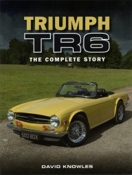 Triumph TR6 #2# The Complete Story