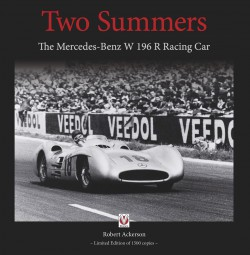Two Summers #2# The Mercedes-Benz W 196 R Racing Car