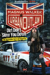 Magnus Walker · Urban Outlaw #2# Dirt Don't Slow You Down